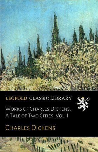 an analysis of the book a tale of two cities by charles dickens It was the best of times, it was the worst of charles dickens 17-4-2018 need help with book 2, chapter 4 in charles dickens's a book analysis of a tale of two.
