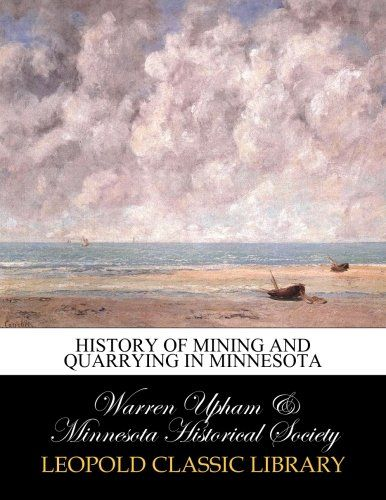 History of mining and quarrying in Minnesota