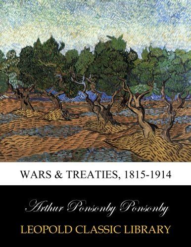 Wars & treaties, 1815-1914