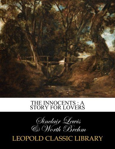 The innocents : a story for lovers