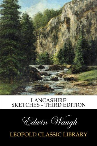 Lancashire Sketches - Third Edition