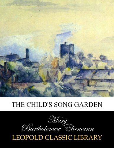 The child's song garden