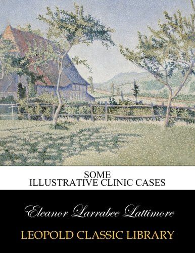 Some illustrative clinic cases