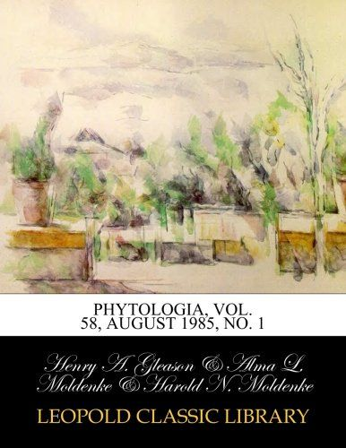 Phytologia, Vol. 58, August 1985, No. 1