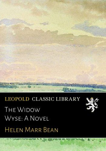 The Widow Wyse: A Novel