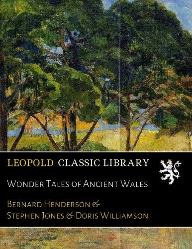 Wonder Tales of Ancient Wales