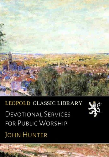 Devotional Services for Public Worship
