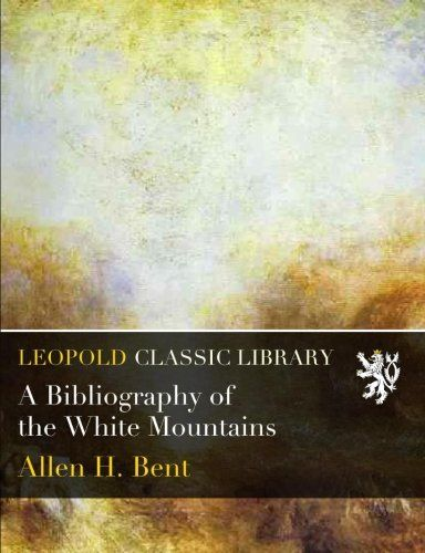A Bibliography of the White Mountains