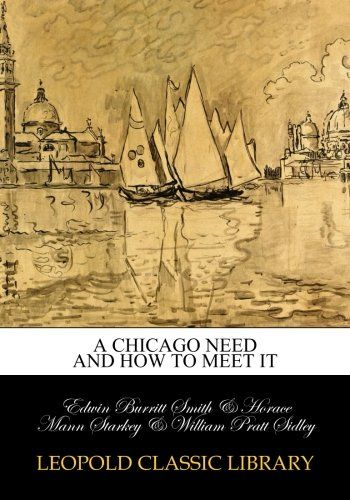 A Chicago need and how to meet it