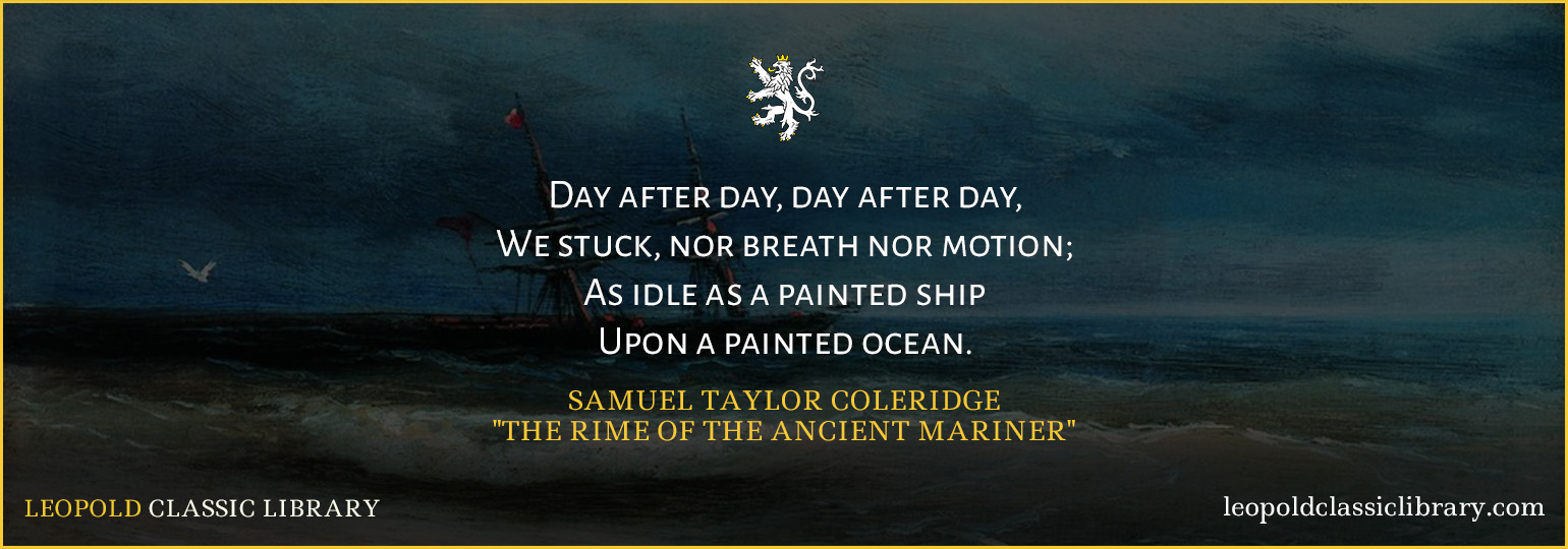 lake poets and their role in the r tic movement leopold coleridge contributing only four poems to the collection including one of his most famous works the rime of the ancient mariner